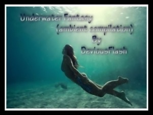 Underwater fantasy (ambient compilation) by DeviousFlash free