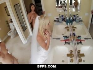 BFFS - Bridesmaid Orgy Quickie Before Wedding