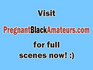 Busty and booty pregnant ebony slut banged hard by her man
